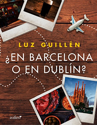 ¿En Barcelona o en Dublín? (Volumen independiente) de [Guillén, Luz]