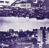 Songtexte von Choke Up - Black Coffee, Bad Habits