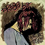 Narcotic Junkfood Revolution by Tortuga Bar (2009-06-26)