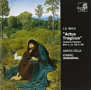 "Bach: ""Actus Tragicus"" - Cantates BWV 4, 12, 106 & 196"