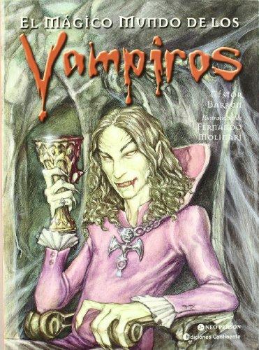 El mágico mundo de los vampiros por Fernando; Barron, Néstor Mounari