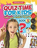 #8: Quiz Time for Kids - Part 3