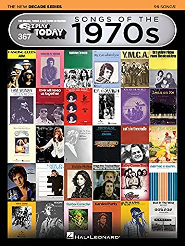 Songs of the 1970s - The New Decade Series: E-Z Play Today Volume 367 (E-Z Play Today - the New