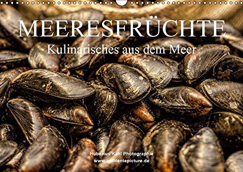 Meeresfrüchte (Wandkalender 2019 DIN A3 quer): Kulinarisches aus dem Meer (Monatskalender, 14 Seiten ) (CALVENDO Lifestyle)
