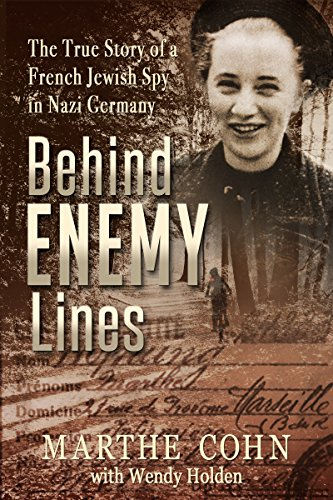 behind-enemy-lines-the-true-story-of-a-french-jewish-spy-in-nazi-germany-english-edition