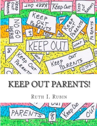 Keep Out Parents!