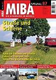 MIBA Spezial 87 - Stra�e und Schiene Bild
