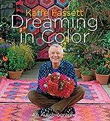 [Kaffe Fassett: Dreaming in Color: An Autobiography] (By: Kaffe Fassett) [published: November, 2012]