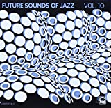 Future Sounds of Jazz Vol.10