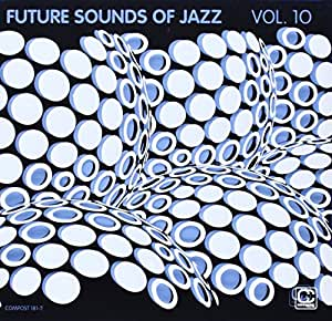 Future Sounds of Jazz, Vol. 10 [Import allemand]