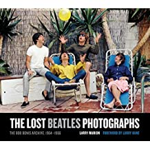 The Lost Beatles Photographs: The Bob Bonis Archive, 1964-1966 by Larry Marion (2011-04-10)