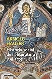 Historia social de la literatura y el arte I: Desde la prehistoria hasta el barroco (ENSAYO-ARTE)