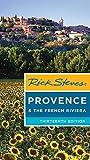 Rick Steves Provence & the French Riviera (Thirteenth Edition) [Idioma Inglés]