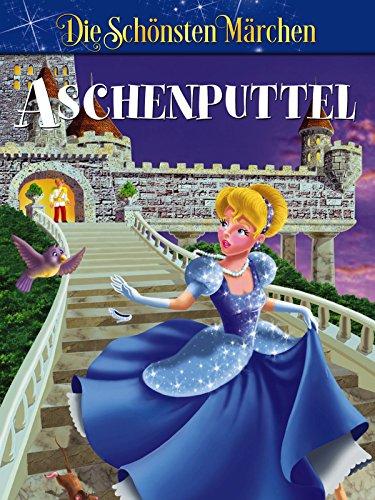 Aschenputtel - Grimms Märchen