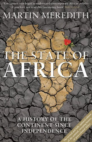 The State of Africa: A History of the Continent Since Independence by Martin Meredith (2011-09-01)