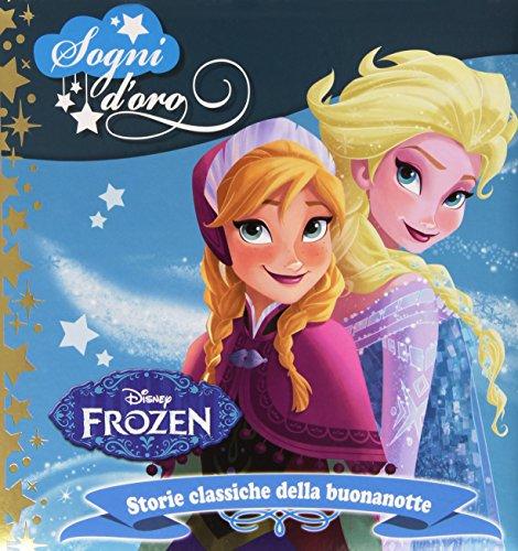Frozen. Sogni d'oro. Ediz. illustrata