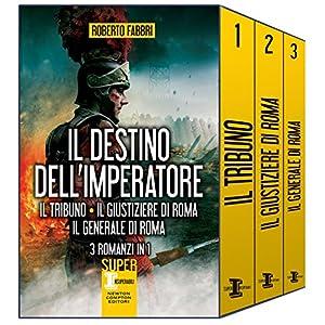 Il destino dell'imperatore. 3 romanzi in 1 (eNewto