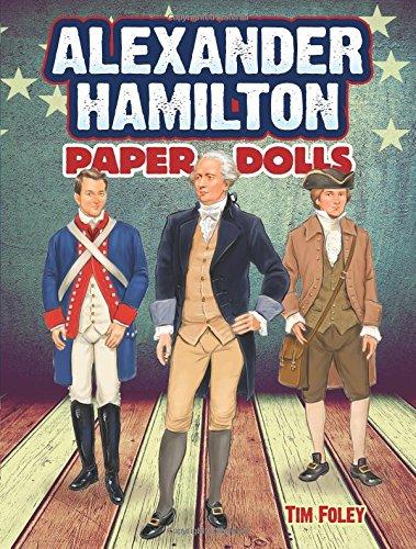 Alexander Hamilton Paper Dolls (Dover Paper Dolls) (Thomas Jefferson Doll)