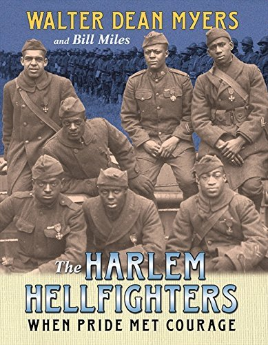 The Harlem Hellfighters: When Pride Met Courage by Walter Dean Myers (2014-07-22)