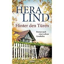 Hinter den Türen: Roman nach einer wahren Geschichte