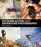 Outdoor Action and Adventure Photography (English Edition)