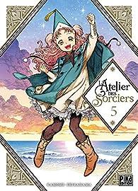 L'Atelier des sorciers, tome 5 par Kamome Shirahama