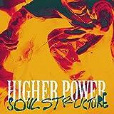 Songtexte von Higher Power - Soul Structure