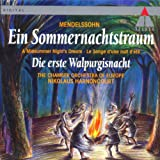 Mendelssohn : A Midsummer Night's Dream & The First Walpurgis Night
