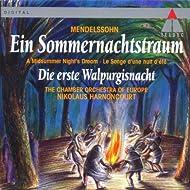 Mendelssohn : A Midsummer Night's Dream & The First Walpurgis Night