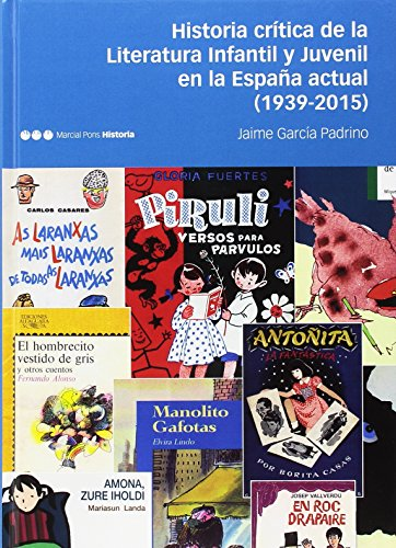Historia crítica de la literatura infantil y juvenil en la España actual. 1939 - 2015 (Fuera de colección)
