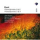Fauré : Piano Quintets & Piano Quartets