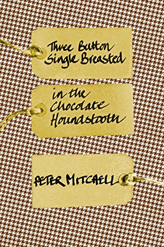 Three-Button, Single-Breasted in the Chocolate Houndstooth (English Edition) -