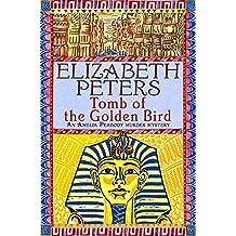 Tomb of the Golden Bird (Amelia Peabody)