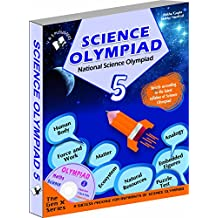 National Science Olympiad - Class 5  with CD: Theories with Examples, Mcqs and Solutions, Previous Questions, Model Test Papers