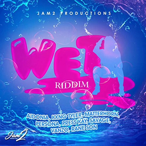 Wet Riddim