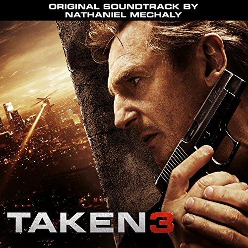 Taken 3 (Original Motion Pictu...
