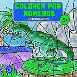 Colorea por números: Libro para colorear dinosaurios para niños a partir de 5 años + bono: mandalas de animales (colorear niñ