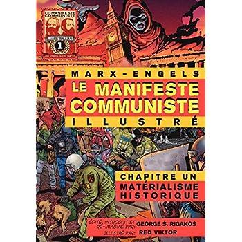 Le manifeste communiste (illustré), Chapitre un: Matérialisme historique