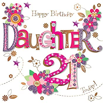 Daughter 21st Birthday Handmade Embellished Greeting Card By Talking