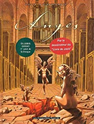 Anges, Tome 1 à 3 :