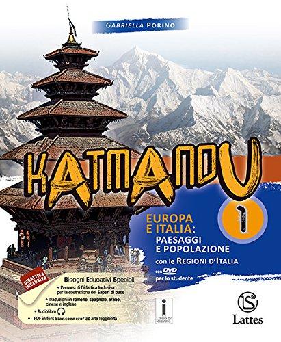 Katmandu. Per la Scuola media. Con espansione online. Con 4 libri: Tavole-Mi preparo per interrogazione-Quaderno delle competenze 1-Atlante 1. Con DVD-ROM