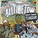 Dont Panic: Ist Longer Now (Ltd.Vinyl) [Vinyl LP]