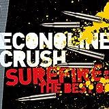 Surefire: Best of by Econoline Crush (2010-08-03)