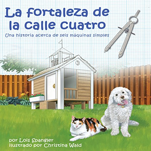 La Fortaleza de la Calle Cuatro [The Fort on Fourth Street]  Audiolibri