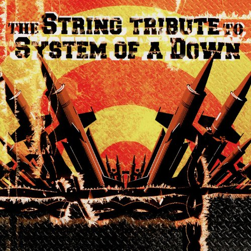 The String Tribute to System of a Down