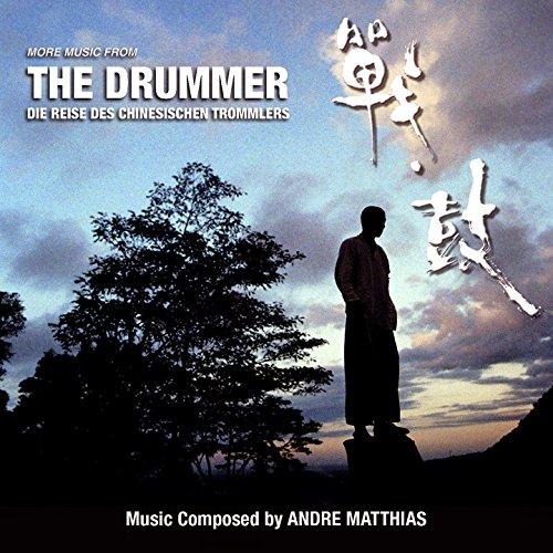 More Music from the Drummer - Die Reise des Chinesischen Trommlers