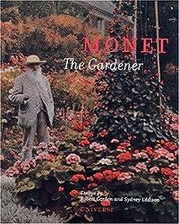 Monet the Gardener by Robert Gordon (2002-12-13)