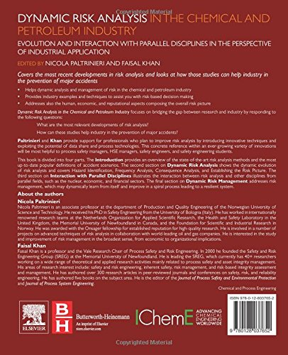 Dynamic Risk Analysis in the Chemical and Petroleum Industry: Evolution and Interaction with Parallel Disciplines in the Perspective of Industrial Application