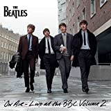 THE BEATLES On Air - Live At The BBC Vol. 2 (Sealed 2013 UK 63-track triple LP pressed on Heavyweight Vinyl featuring recordings from March 1962 & June 1965 with thirty seven previously unreleased performances & twenty three newly available s...