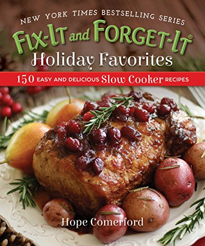 Get fix it and forget it holiday favorites 150 easy and pdf patia get fix it and forget it holiday favorites 150 easy and pdf forumfinder Choice Image